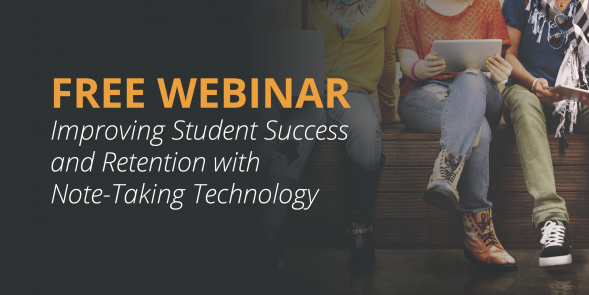 webinar-improving-student-success-and-retention-with-note-taking-technology