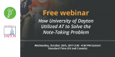 free-webinar-how-university-of-dayton-utilized-at-to-solve-the-note-taking
